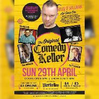The Original Comedy Keller