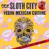 Sloth City: Vegan Mexican Cuisine