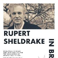An Evening with Rupert Sheldrake on Science & Spirituality
